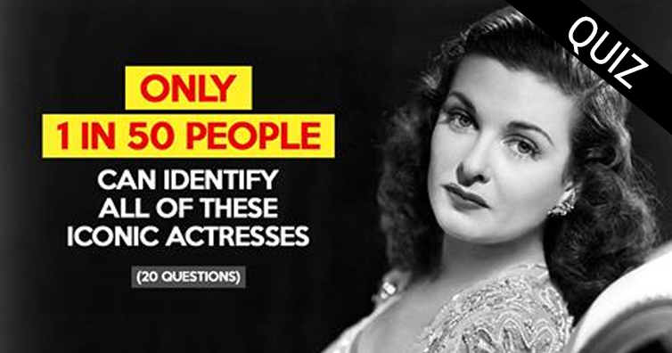 Only 1 In 50 People Can Identify All Of These Iconic Actresses