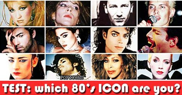 TEST YOURSELF: Which 80s Icon Are You?