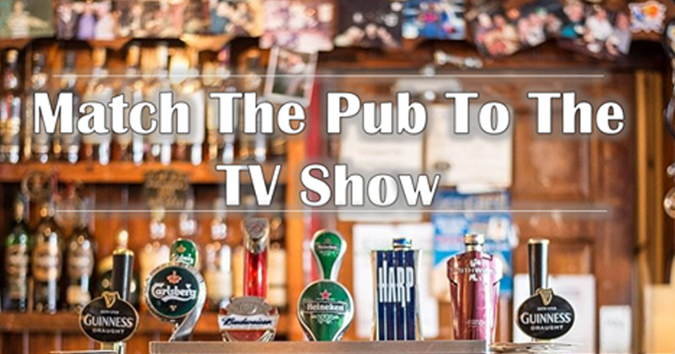 TEST YOURSELF: Can You Match The Pub To The British TV Show?