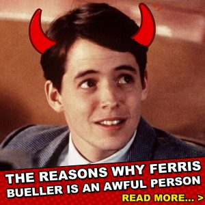 ferrisawful 20 Things You Probably Didn't Know About Ferris Bueller's Day Off