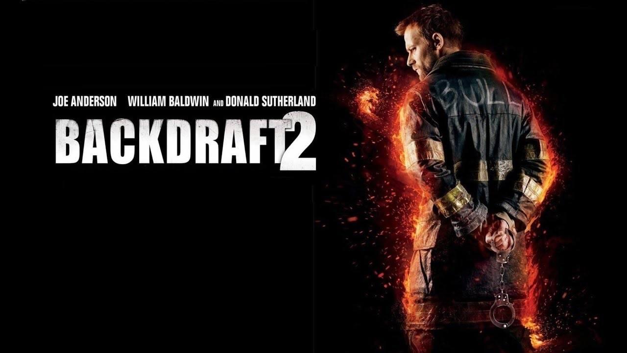 film poster for backdraft 2