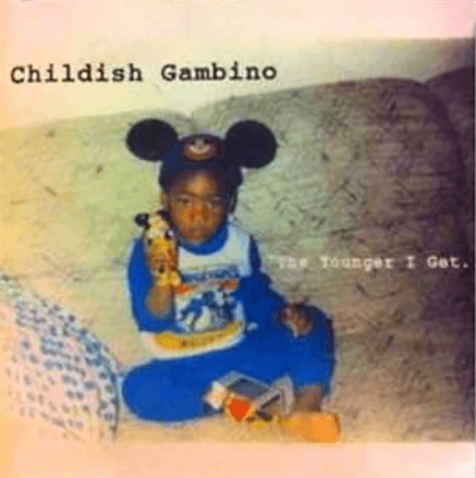 Cover of Donald Glover/Childish Gambino first mix tape, The Younger I Get