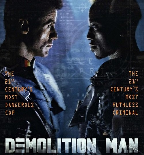 demolition man 1993 3 1 20 Things You Might Not Have Realised About Demolition Man