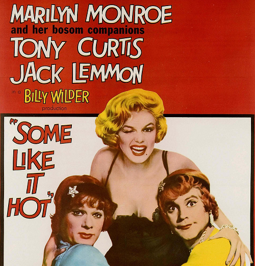Some Like It Hot 1959 poster 20 Hollywood Hits You Didn't Know Were Remakes Of Foreign Films