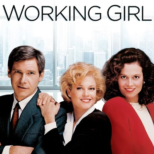 10 7 10 Fascinating Facts About The Brilliant 1988 Film Working Girl