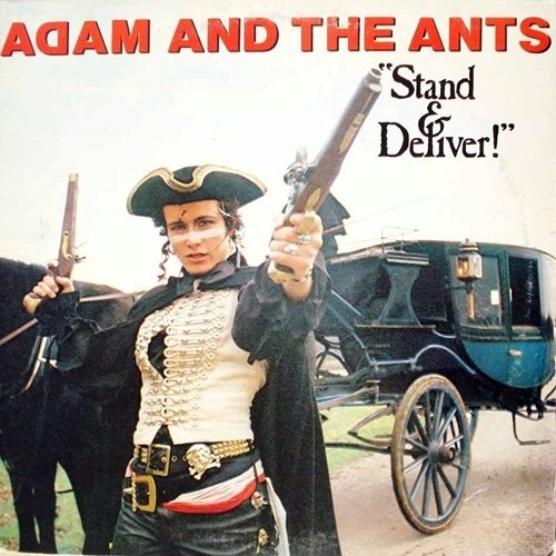 7 18 Stand And Deliver! It's 10 Fascinating Facts About Adam and the Ants!